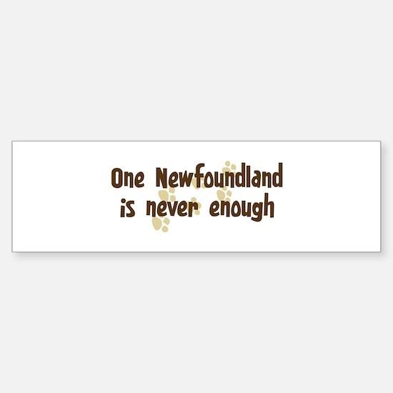 Never enough: Newfoundland Bumper Car Car Sticker