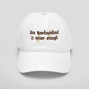 Never enough: Newfoundland Cap
