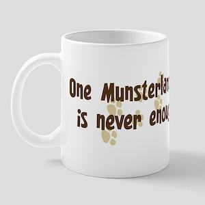Never enough: Munsterlander Mug