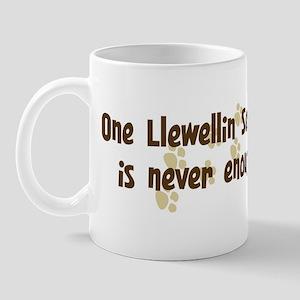 Never enough: Llewellin Sette Mug