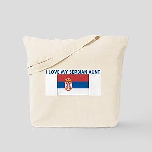 I LOVE MY SERBIAN AUNT Tote Bag