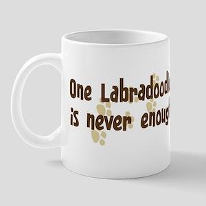 Never enough: Labradoodle Mug