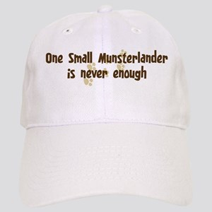 Never enough: Small Munsterla Cap