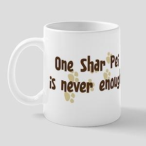 Never enough: Shar Pei Mug