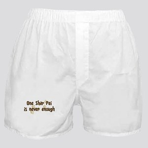 Never enough: Shar Pei Boxer Shorts