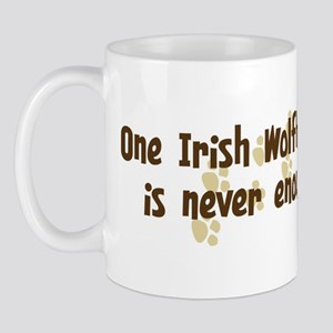 Never enough: Irish Wolfhound Mug