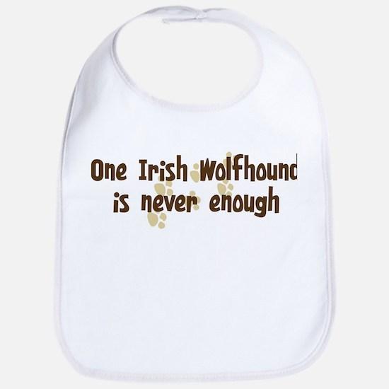 Never enough: Irish Wolfhound Bib