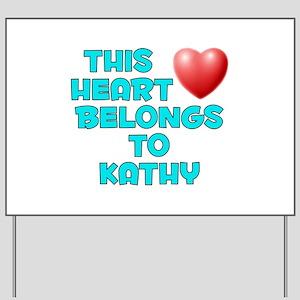 This Heart: Kathy (E) Yard Sign