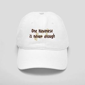 Never enough: Havanese Cap