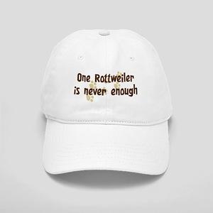 Never enough: Rottweiler Cap