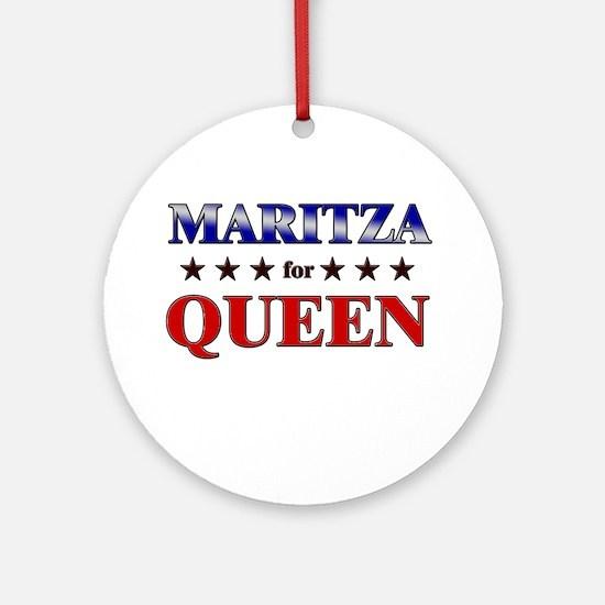 MARITZA for queen Ornament (Round)