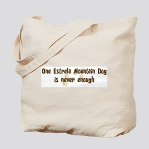 Never enough: Estrela Mountai Tote Bag