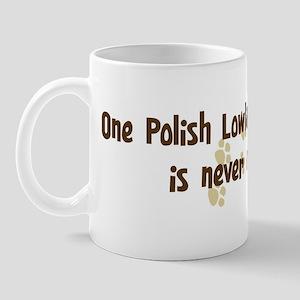 Never enough: Polish Lowland  Mug