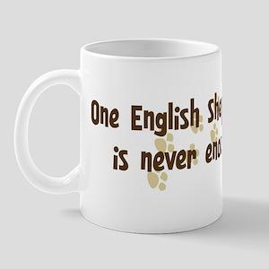 Never enough: English Shepher Mug