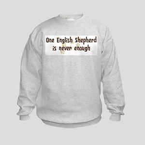 Never enough: English Shepher Kids Sweatshirt