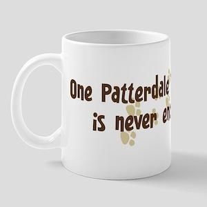 Never enough: Patterdale Terr Mug