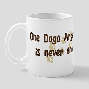 Never enough: Dogo Argentino Mug