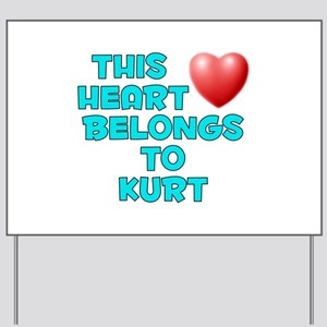 This Heart: Kurt (E) Yard Sign