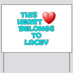 This Heart: Lacey (E) Yard Sign