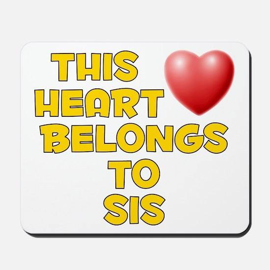 This Heart: Sis (D) Mousepad