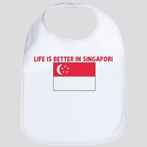 LIFE IS BETTER IN SINGAPORE Bib