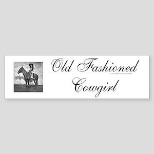 Old Fashioned Cowgirl Bumper Sticker
