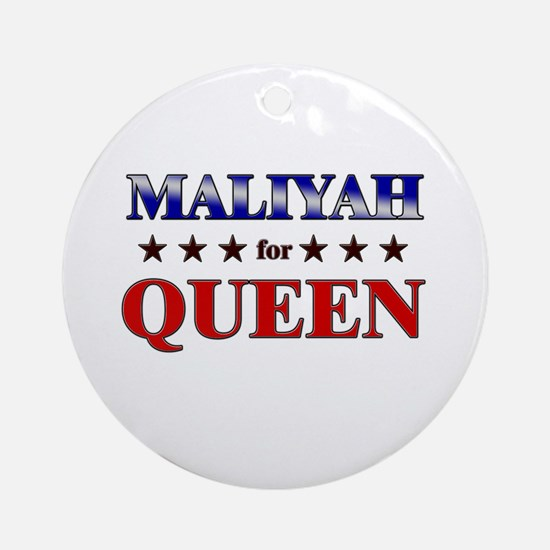 MALIYAH for queen Ornament (Round)