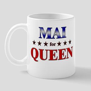 MAI for queen Mug