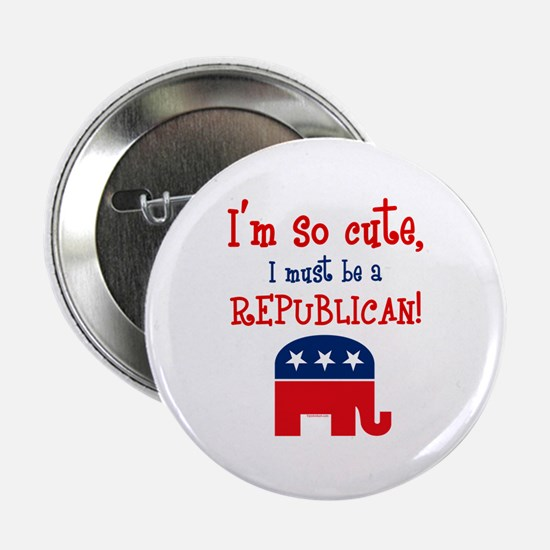 "So Cute Republican 2.25"" Button"