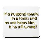 Husband Mousepad