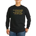 Husband Long Sleeve Dark T-Shirt