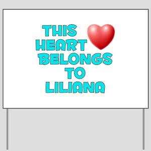 This Heart: Liliana (E) Yard Sign
