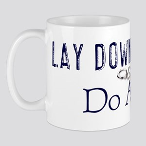 Lay Down The Law Mug