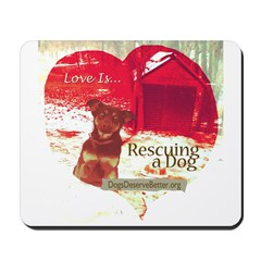 Love is...Rescuing a Dog Mousepad