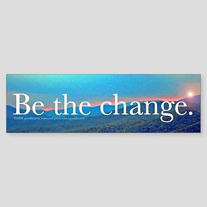 Be the Change Bumper Sticker