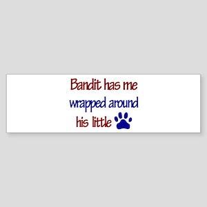 Bandit Has Me Wrapped Around Bumper Sticker