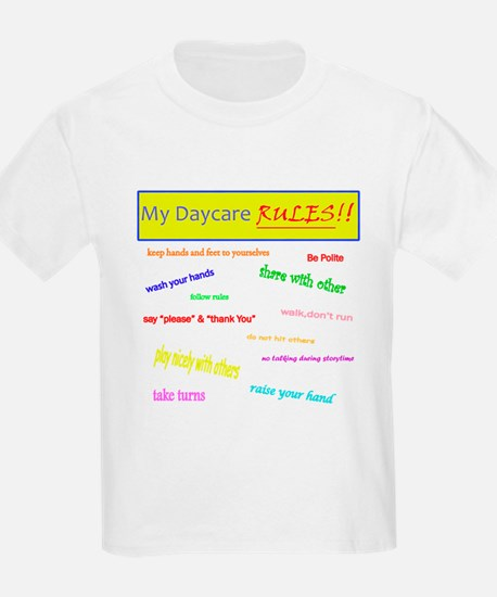 My Daycare Rules T-Shirt