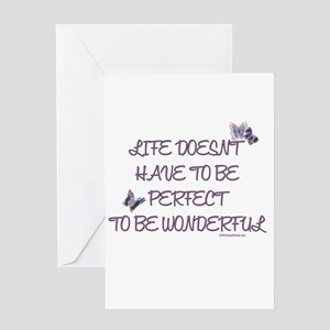 Life doesn't have to be perfect Greeting Card