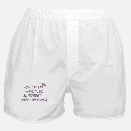 Life doesn't have to be perfect Boxer Shorts
