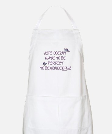 Life doesn't have to be perfect BBQ Apron