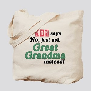 Just Ask Great Grandma! Tote Bag