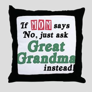 Just Ask Great Grandma! Throw Pillow