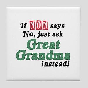 Just Ask Great Grandma! Tile Coaster