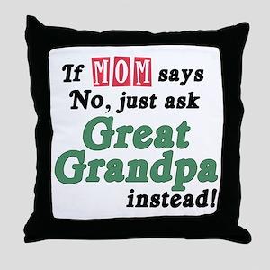Just Ask Great Grandpa! Throw Pillow