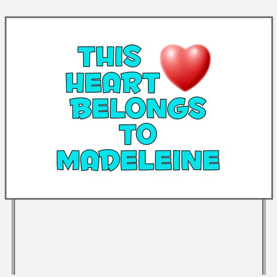 This Heart: Madeleine (E) Yard Sign