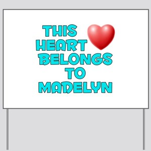 This Heart: Madelyn (E) Yard Sign