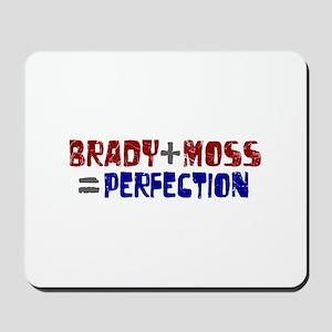 Brady to Moss Perfection Mousepad
