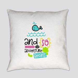 The Adventure Begins Everyday Pillow
