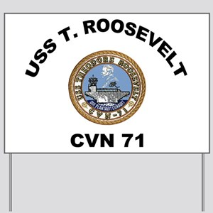 USS Theodore Roosevelt CVN 71 Yard Sign