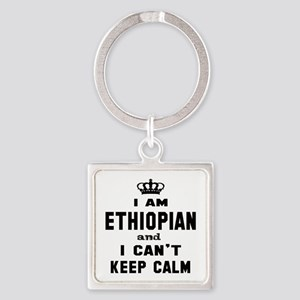 I am Ethiopian and I can't keep ca Square Keychain